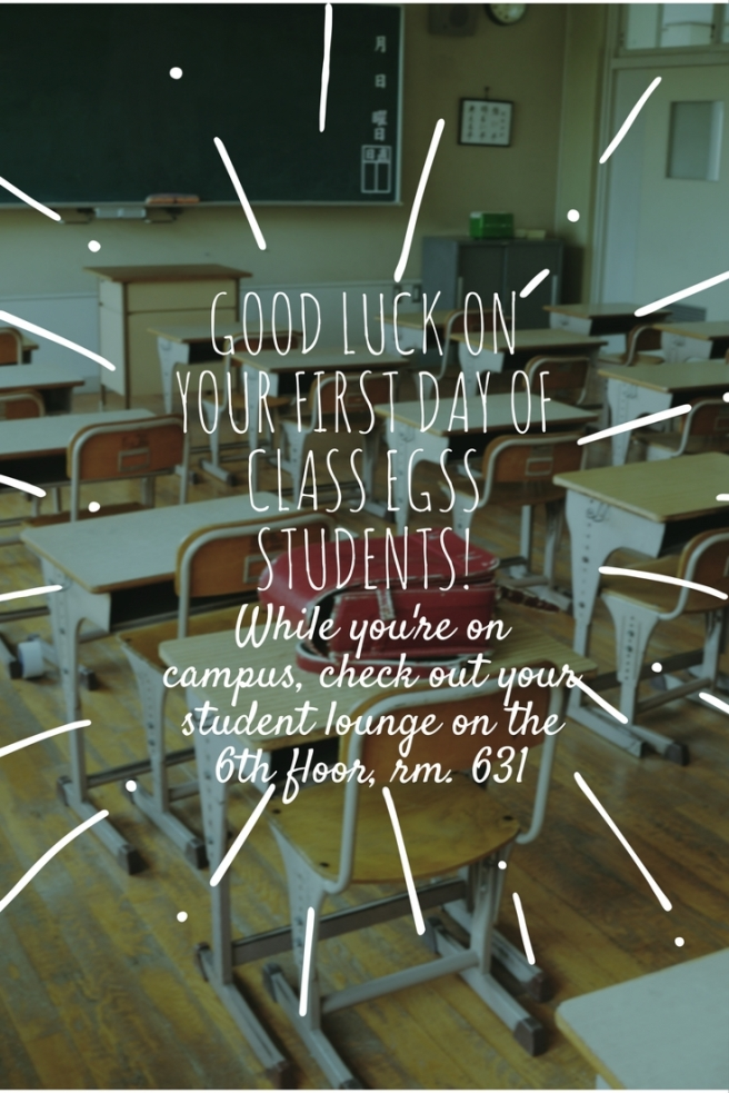GooD Luck on your first day of class students! (1)